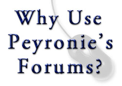 Why use Peyronie's forums?